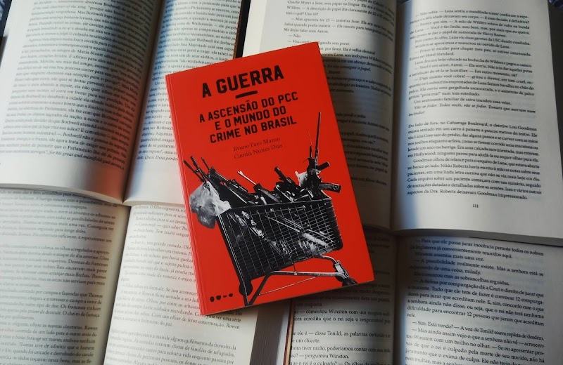 [RESENHA #616] A GUERRA: A ASCENSÃO DO PCC E O MUNDO DO CRIME NO BRASIL