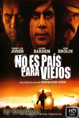 No Es Pais Para Viejos [1080p] [Latino-Ingles] [MEGA]