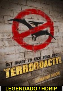 Assistir Terrordactyl Legendado (2016)