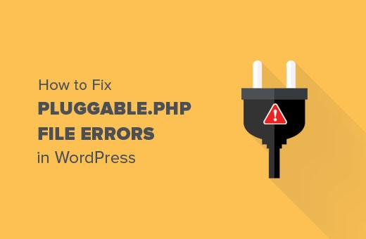 CARA MEMPERBAIKI ERROR PLUGGABLE.PHP WORDPRESS