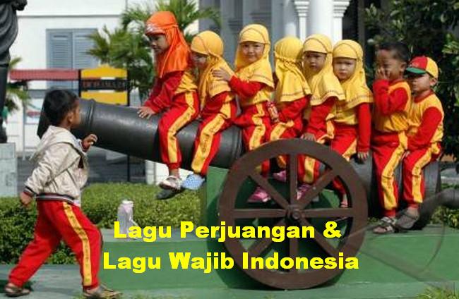 Lagu Perjuangan dan Lagu Wajib Indonesia