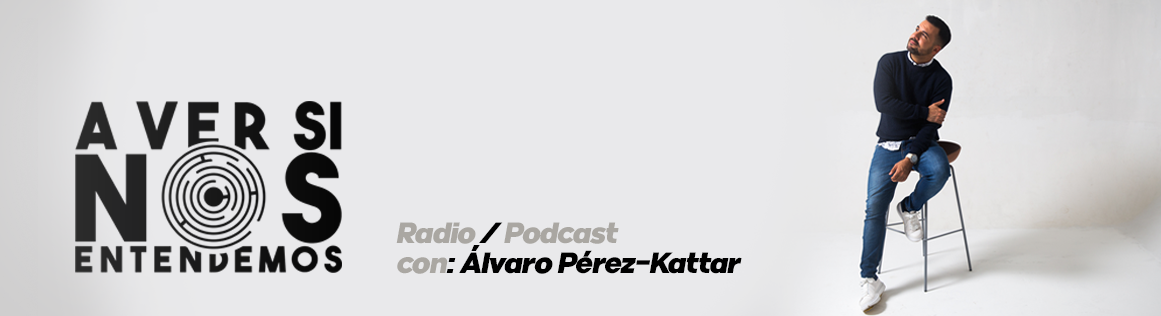 #AVerSiNosEntendemos | Radio / Podcast