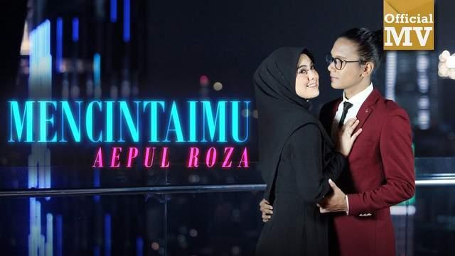 Aepul Roza - Mencintaimu OST Asalkan Dia Bahagia