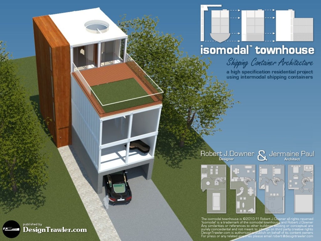 Design Trawler S Container Townhouse For The