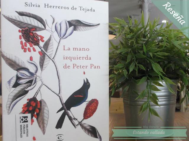 Mano izquierda de Peter Pan, Silvia Herreros de Tejada