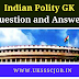 Indian Polity Question And Answers