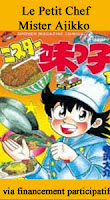 http://blog.mangaconseil.com/2019/05/a-paraitre-le-petit-chef-mister-ajikko.html