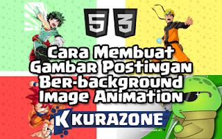 Cara Membuat Gambar Postingan Ber-background Image Animation