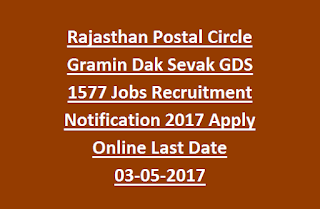 Rajasthan Postal Circle Gramin Dak Sevak GDS 1577 Jobs Recruitment Notification 2017 Apply Online