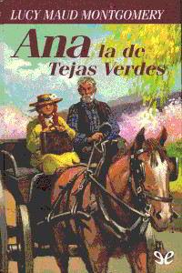 Libros gratis Ana la de Tejas Verdes para descargar en pdf completo