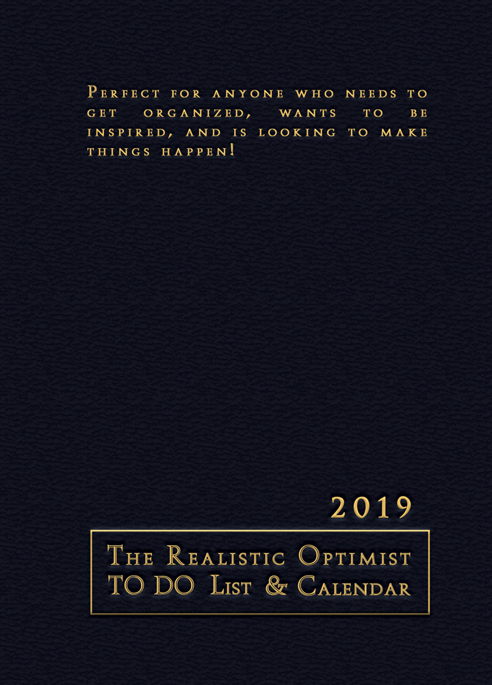 The Realistic Optimist TO DO List & Calendar 2019