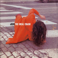 deus the ideal crash 1999 album