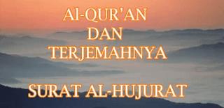 Surah Al Hujurat termasuk kedalam surat Surat | Surah Al Hujurat Arab, Latin dan Terjemahannya