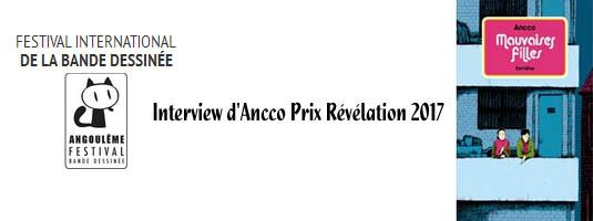 http://www.bdangouleme.com/1170,interview-d-ancco-prix-revelation-2017