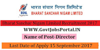 Bharat Sanchar Nigam Limited Recruitment 2017-Director