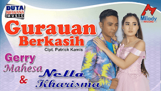 Lirik Lagu Gurauan Berkasih - Nella Kharisma feat Gerry Mahesa