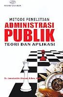 AJIBAYUSTORE  Judul Buku : Metode Penelitian Administrasi Publik – Teori Dan Aplikasi Pengarang : Dr. Jamaluddin Ahmad, S Sos, M Si Penerbit : Gava Media