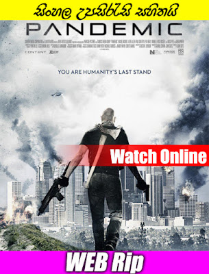 Pandemic 2016 Full Movie Watch Online With SInhala Subtitle