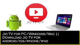 Download Jio tv for pc, android, ios, windows, mac