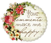 Your Comments Make Me Happy!