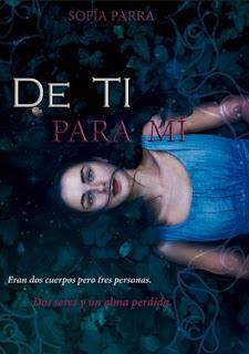 Reseña: ''De ti para mí'', de Sofía Parra