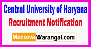 CUH Central University of Haryana Recruitment Notification 2017 Last Date 04-08-2017