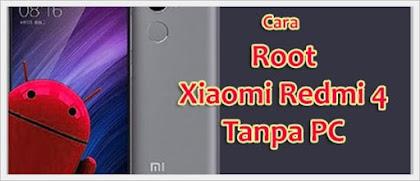 Cara Root Xiaomi Redmi 4 Tanpa PC