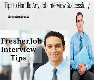 Job Interview Tips - Job Interview Tips For Freshers - Bengalstudent.in