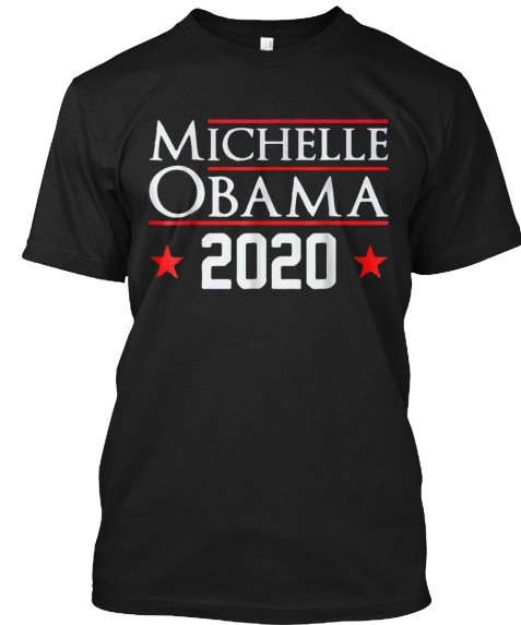 Michelle Obama 2020 T Shirts Hoodie