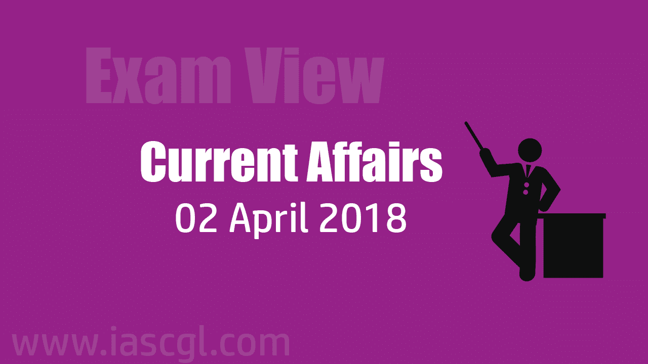 Current Affair 02 April 2018