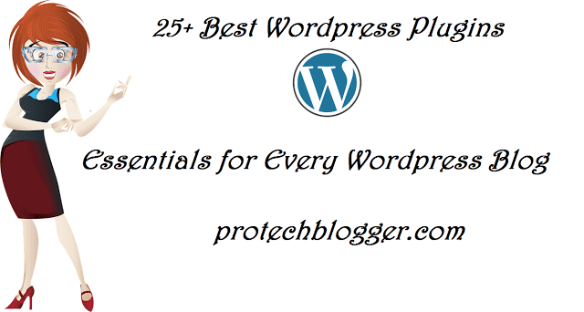 25+ Best Wordpress Plugins - Essentials for Every WP Blog