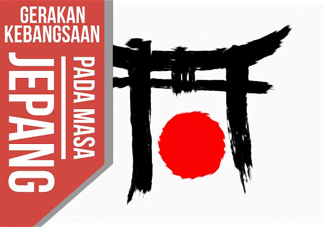 Gerakan Kebangsaan pada Masa Jepang