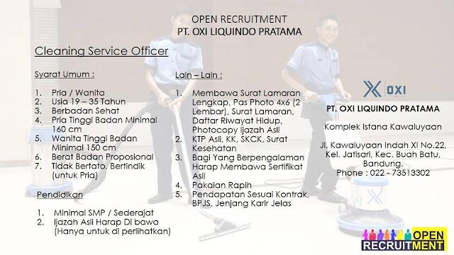 Lowongan kerja Cleaning Service officer PT Oxi Liquindo Pratama