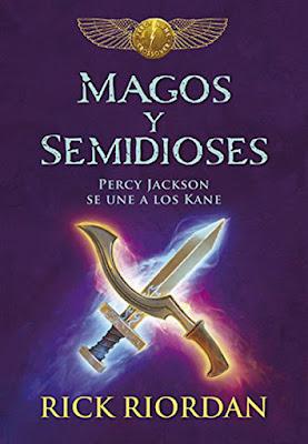 MAGOS Y SEMIDIOSES. Percy Jackson se une a los Kane. Rick Riordan (Montena - 22 junio 2017) LITERATURA JUVENIL FANTASIA portada español