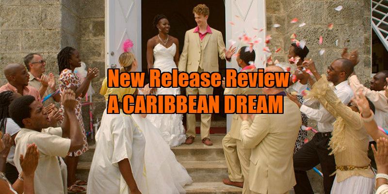 A CARIBBEAN DREAM review