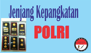 Jenjang Kepangkatan POLISI
