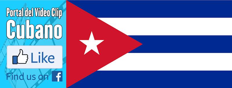 Portal Del Vídeo Clip Cubano - Síguenos en nuestra Página y Grupo de Facebook