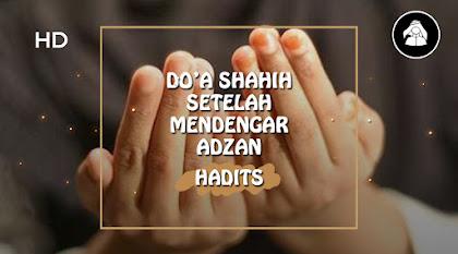 Doa shahih setelah adzan