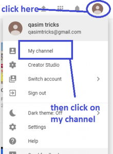 How to Create Youtube Channel and Customize it ? - Qasim Tricks