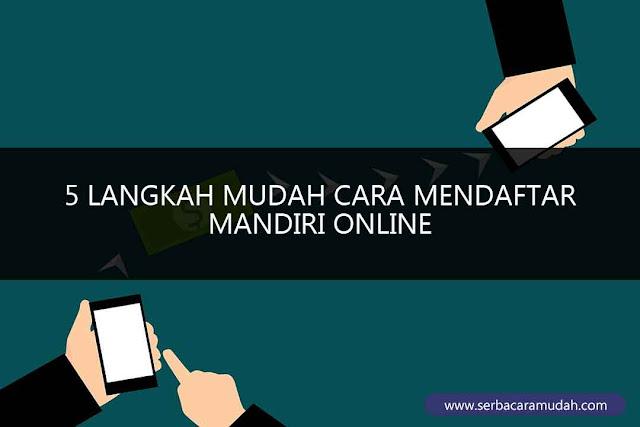mendaftar mandiri online