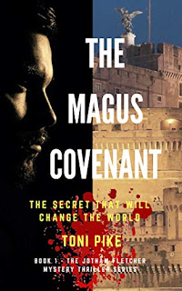 The Magus Covenant - an action thriller filled with twists and turns by Toni Pike