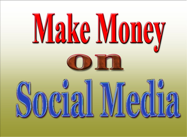 7 Interesting Ways to Make Money From Social Media