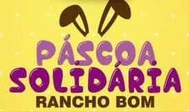 Promoção Rancho Bom Supermercados Páscoa 2019 Solidária - Cesta de Páscoa