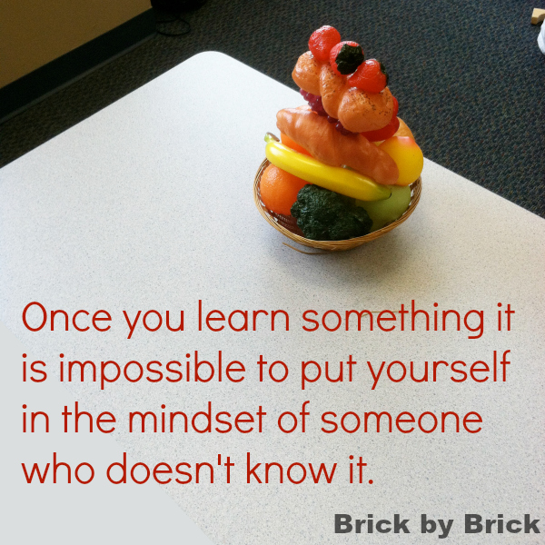 Curse of Knowledge (Brick by Brick)