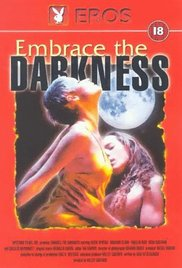 Embrace the Darkness 1999 Watch Online