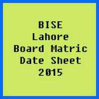 Matric Date Sheet 2017 BISE Lahore Board