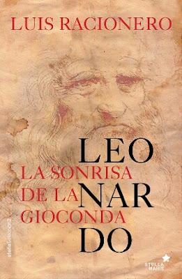 Leonardo. La sonrisa de la Gioconda - Luis Racionero (2015)