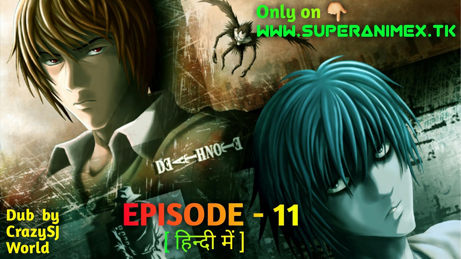 Death note ( episode 11 ) super animex.