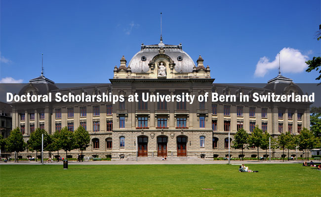 Doctoral Scholarships at University of Bern in Switzerland 2017