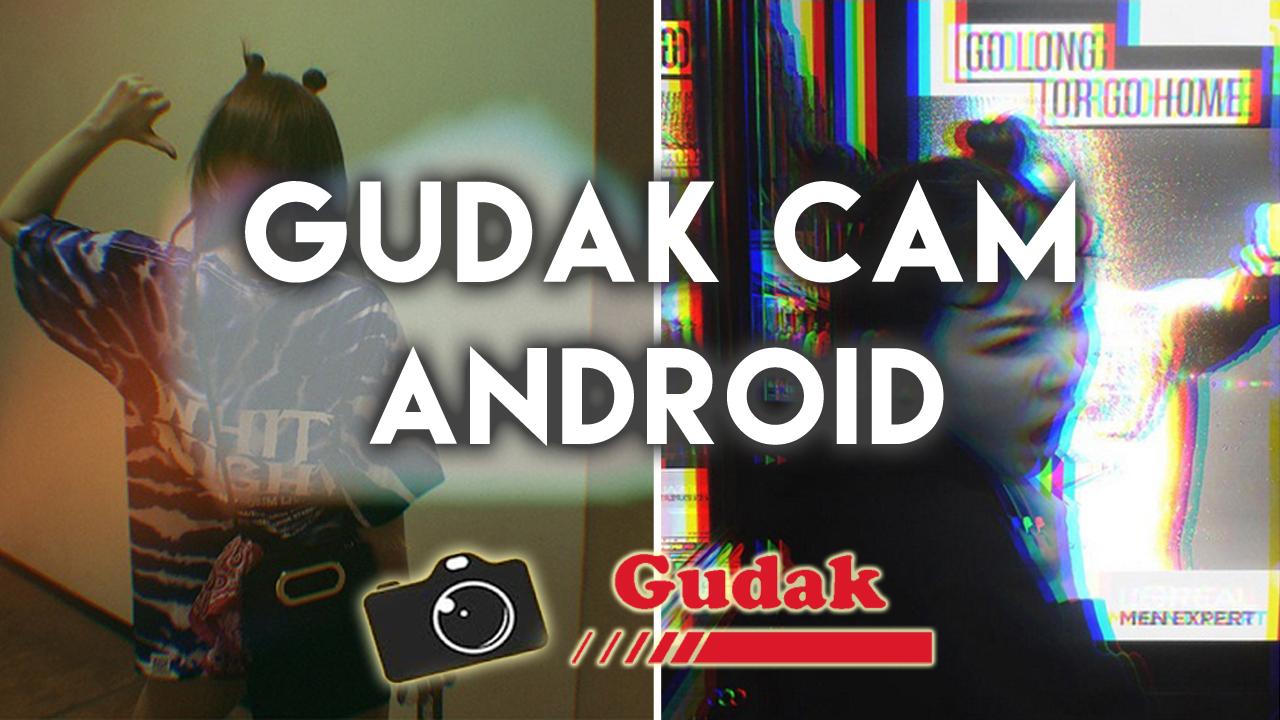Cara Edit Foto Gudak Cam Filter Di Android Feelm Tutorial Dw